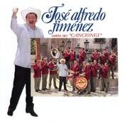 Jos Alfredo Jimnez Canta Sus Canciones Songs