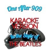 One After 909 (In The Style Of The Beatles) [Karaoke Version] - Single Songs