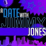 A Date With Jimmy Jones Songs