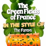 The Green Fields Of France (In The Style Of The Fureys) [Karaoke Version] - Single Songs