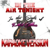 In The Air Tonight (In The Style Of Phil Collins) [Karaoke Version] - Single Songs
