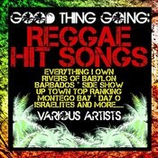 Good Thing Going: Reggae Hit Songs Songs