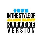 1973 (In The Style Of James Blunt) [Karaoke Version] Song