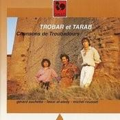 Trobar Et Tarab Songs