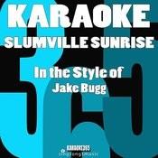 Slumville Sunrise (In The Style Of Jake Bugg) [Karaoke Version] - Single Songs