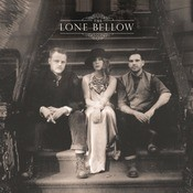 The Lone Bellow Songs