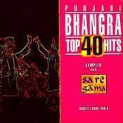 Top 40 Bhangra Hits Songs