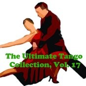 The Ultimate Tango Collection, Vol. 17 Songs