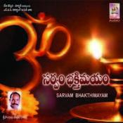 Sarvam Bhakthimayam Songs
