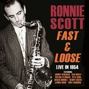 Fast And Loose - Live In 1954 Songs
