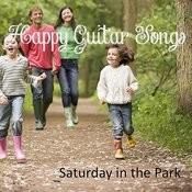 Happy Guitar Songs: Saturday In The Park Songs