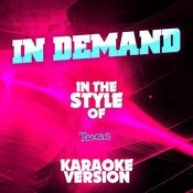 In Demand (In The Style Of Texas) [Karaoke Version] - Single Songs