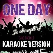 One Day (In The Style Of Caro Emerald) [Karaoke Version] - Single Songs