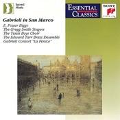 Gabrieli in San Marco - Music for a capella choirs and multiple choirs, brass & organ Songs
