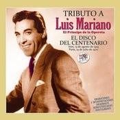 El Disco Del Centenario (Tributo A Luis Mariano) Vol. 2 Songs