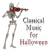 Classical Music For Halloween Songs