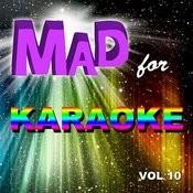 Mad For Karaoke, Vol. 10 Songs