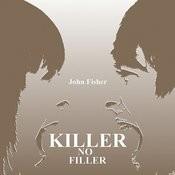 Killer No Filler Songs
