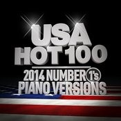 Usa Hot 100: 2014 Number 1's (Piano Versions) Songs