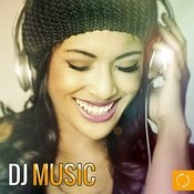 DJ Music Songs
