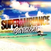 Super Ambiance Caraïbes Songs