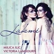 Victoria & Milica: Lakmé Songs