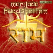 Maryada Purushottam Ram Songs