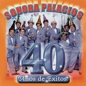 Sonora Palacios 40 años Songs