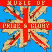 Music Of Pride And Glory Songs