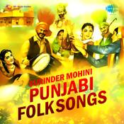 Surinder Mohini Punjabi Folk Songs Songs