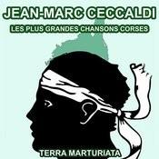 Les Plus Grandes Chansons Corses De Jean-Marc Ceccaldi Songs