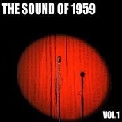The Sound Of 1959, Vol. 1 Songs