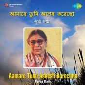 Aamare Tumi Ashesh Korechho Songs