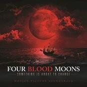 Four Blood Moons (Original Motion Picture Soundtrack) Songs