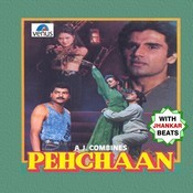 Pehchaan - With Jhankar Beats Songs