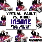 Insane (Paul Vinitsky Mixes) Songs