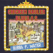 Chicken Hauler Blues#2 Songs
