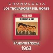 Los Trovadores del Norte Cronología - Puente Pexoa (1963) Songs