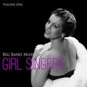 Big Band Music Singers: Girl Singers, Vol. 1 Songs