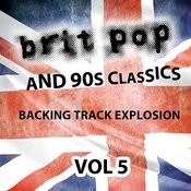 Britpop And 90's Classics - Backing Track Explosion, Vol. 5 Songs