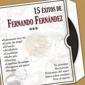 15 Éxitos de Fernando Fernández (Versiones Originales) Songs