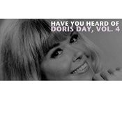 Have You Heard Of Doris Day, Vol. 4 Songs
