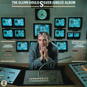 The Glenn Gould Silver Jubilee Album - Gould Remastered Songs