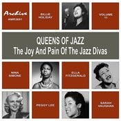 Oueens Of Jazz (The Joy And Pain Of The Jazz Divas), Vol. 11 Songs