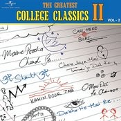The Greatest College Classics : 2 - Vol.2 Songs
