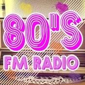 80's Fm Radio Songs