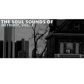The Soul Sounds Of Detroit, Vol. 2 Songs