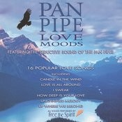 Pan Pipe Love Moods Songs