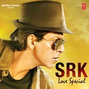 Srk Love Special Songs
