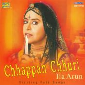 Ila Arun - Chhappan Chhuri Songs